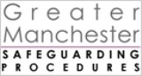 Greater Manchester Safeguarding Procedures